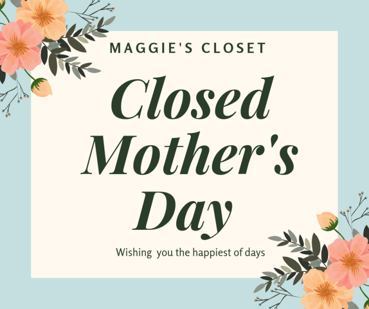 Closed Mother's Day